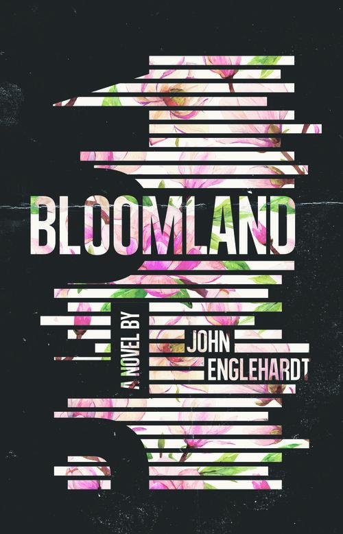 [REVIEW] Bloomland by John Englehardt - [PANK]