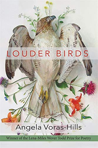 [REVIEW] Louder Birds by Angela Voras-Hills - [PANK]